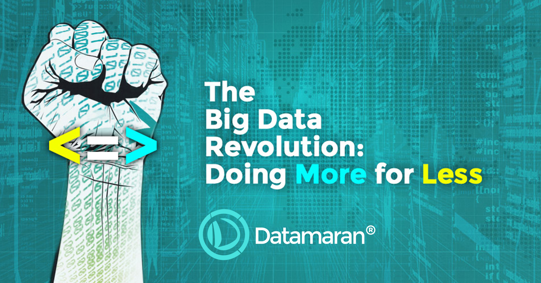 The Big Data Revolution: Doing More for Less