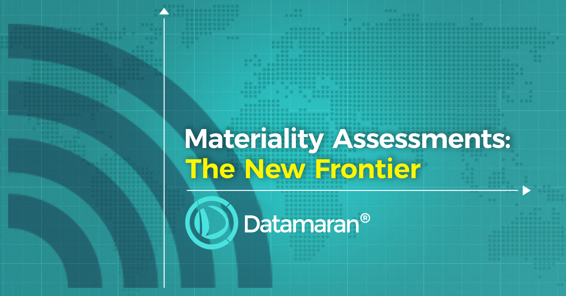 Materiality Assessments: The New Frontier