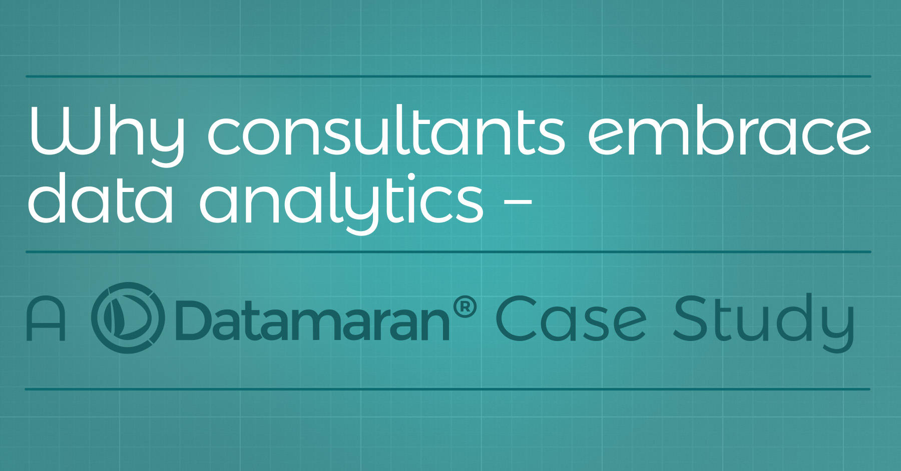 Insights from Datamaran's client consultants