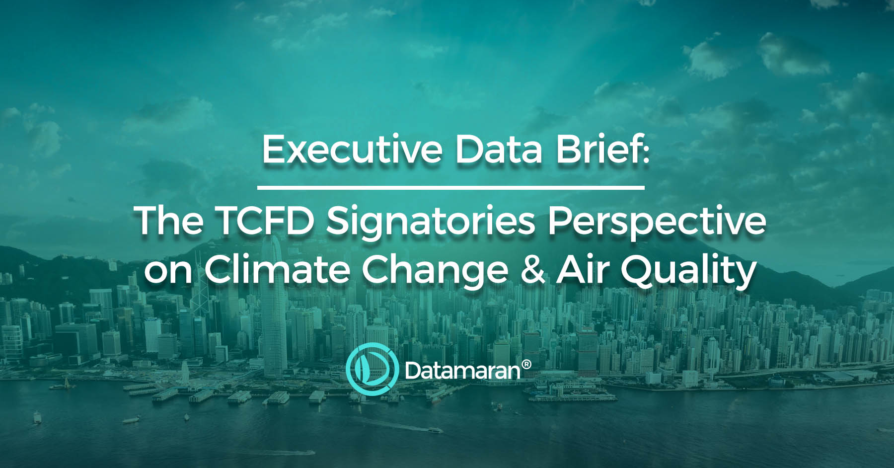 TCFD signatories perspective on Climate Change and Air Quality