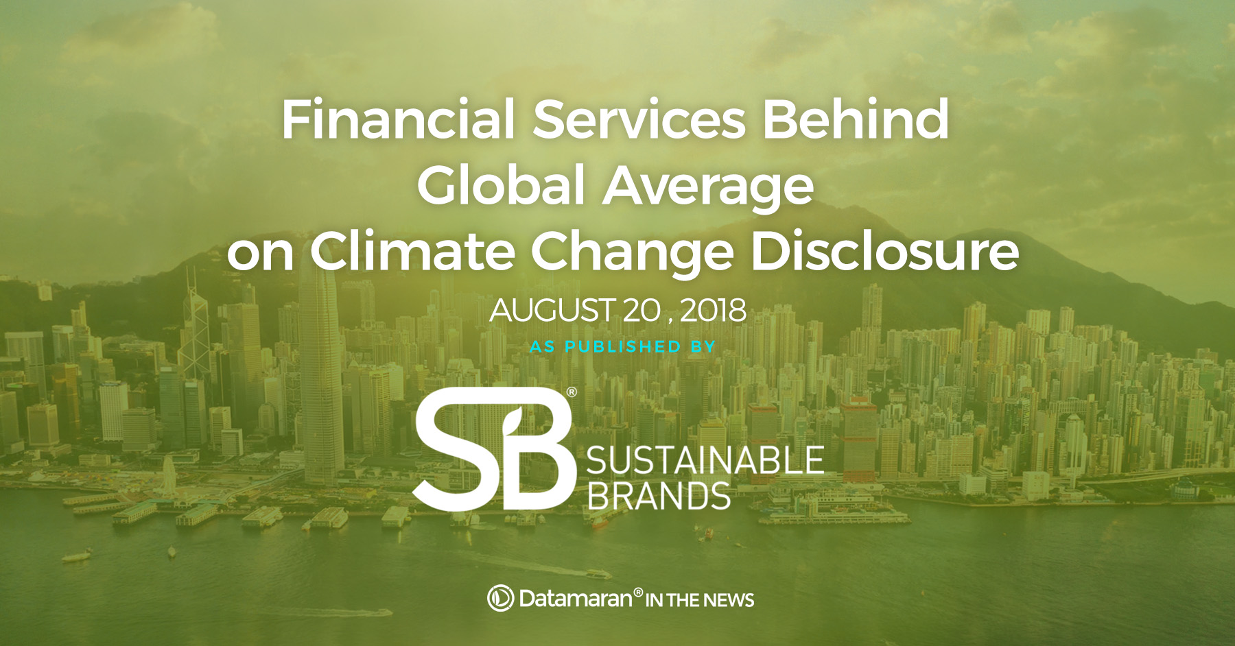 Sustainable brands: Financial services lag behind other sectors on climate change disclosure