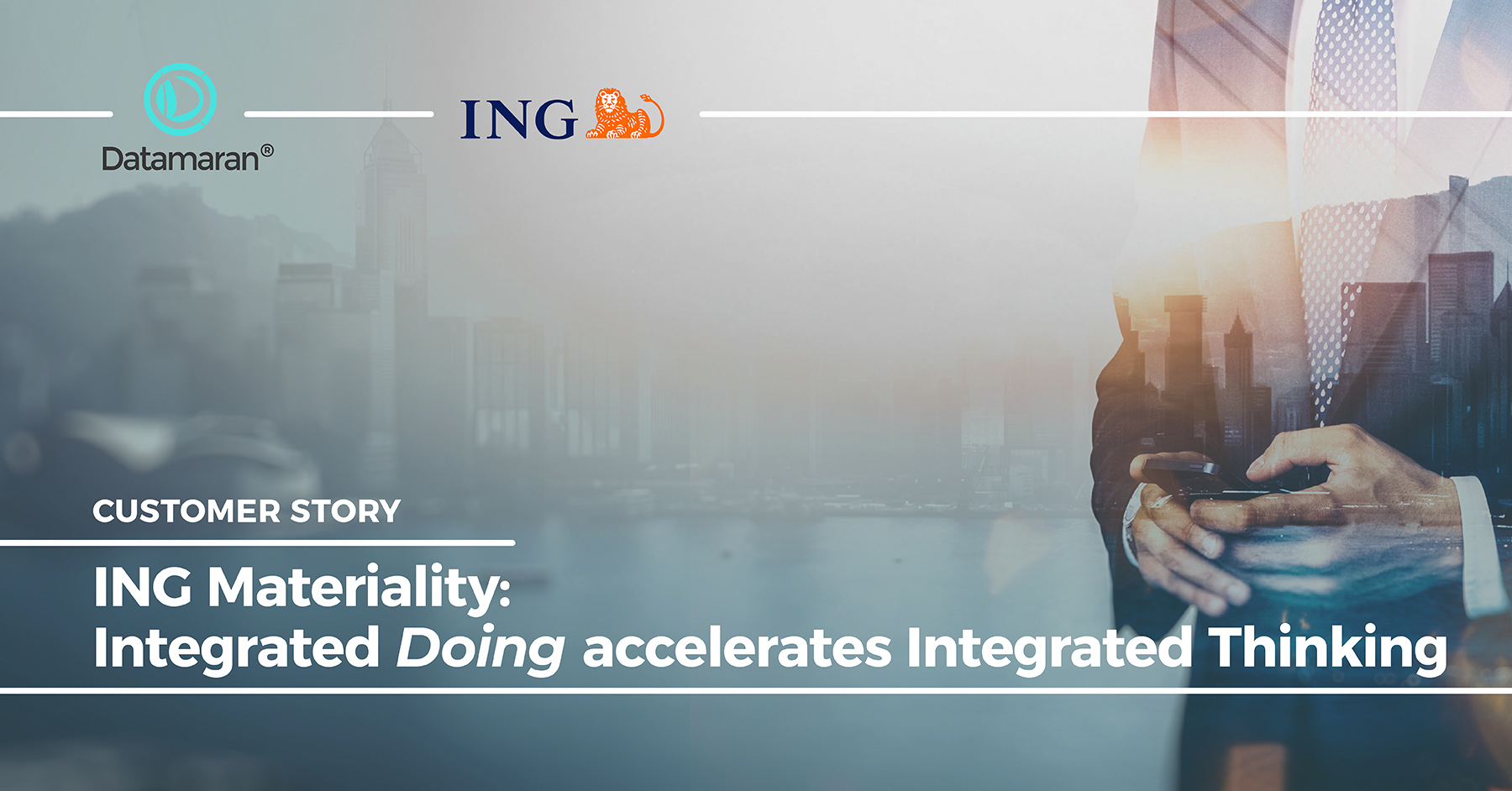 ING Materiality: Integrated Doing Accelerates Integrated Thinking