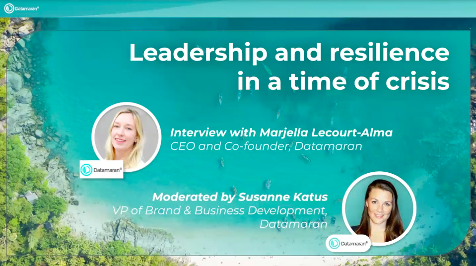 Leadership and resilience in a time of crisis | Interview with Datamaran CEO Marjella Lecourt-Alma